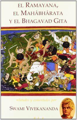 EL RAMAYANA, EL MAHABHARATA Y EL BHAGAVAD GITA