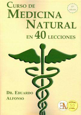 CURSO DE MEDICINA NATURAL EN 40 LECCIONES