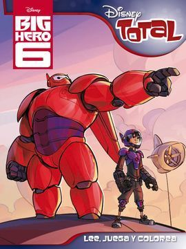 BIG HERO 6. DISNEY TOTAL