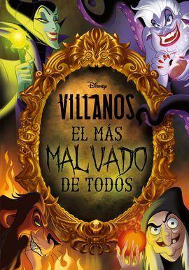 VILLANOS. EL MAS MALVADO DE TODOS