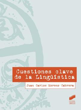 CUESTIONES CLAVE DE LA LINGÜÍSTICA