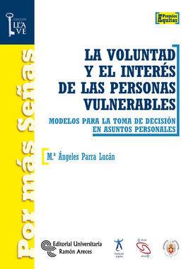 LA VOLUNTAD Y EL INTERES DE LAS PERSONAS VULNERABLES