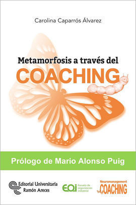 METAMORFOSIS A TRAVÉS DEL COACHING