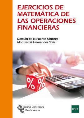 EJERCICIOS DE MATEMÁTICA DE LAS OPERACIONES FINANCIERAS