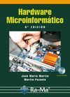 HARDWARE MICROINFORMATICO. 6? EDICION. INCLUYE CD-ROM