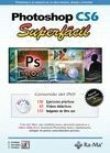 PHOTOSHOP CS6. SUPERFACIL
