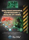 SEGURIDAD PERIMETRAL, MONITORIZACION Y ATAQUES EN REDES