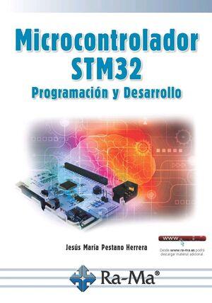 MICROCONTROLADOR STM32 PROGRAMACIÓN Y DESARROLLO