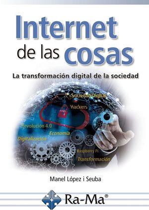 INTERNET DE LAS COSAS. LA TRANSFORMACIÓN DIGITAL DE LA SOCIEDAD