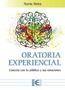 ORATORIA EXPERIENCIAL CONECTA CON TU PÚBLICO Y SUS EMOCIONES