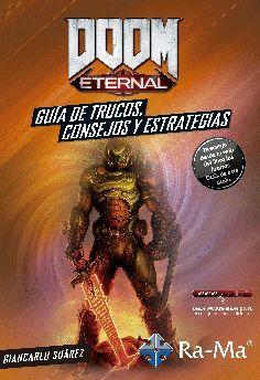 DOOM ETERNAL GUIA DE TRUCOS CONSEJOS Y ESTRATEGIAS