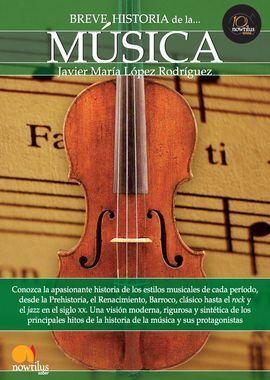 BREVE HISTORIA DE LA MUSICA