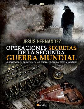 OPERACIONES SECRETAS DE SEGUNDA GUERRA
