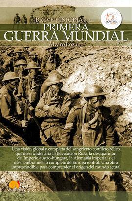 BREVE HISTORIA DE PRIMERA GUERRA MUNDIAL