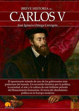 BREVE HISTORIA DE CARLOS V