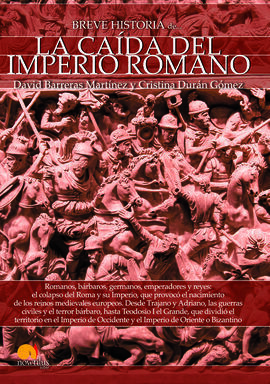 BREVE HISTORIA CAIDA DEL IMPERO ROMANO