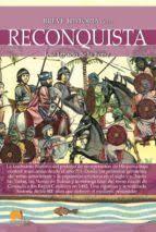 BREVE HISTORIA RECONQUISTA