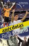 MEJORES ANECDOTAS DEL REAL MADRID, LAS