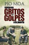 SONARON GRITOS Y GOLPES A LA PUERTA