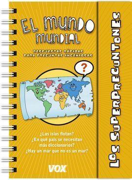LOS SUPERPREGUNTONES / EL MUNDO MUNDIAL