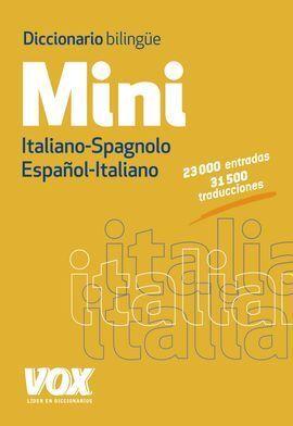 DICCIONARIO MINI ESPAÑOL-ITALIANO / ITALIANO-SPAGNOLO