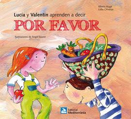 LUCIA Y VALENTIN APRENDEN A DECIR POR FAVOR