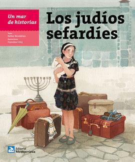 JUDIOS SEFARDITAS, LOS -UN MAR DE HISTORIAS