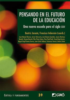 PENSANDO EN EL FUTURO DE LA EDUCACION