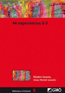 44 EXPERIENCIES 0-3