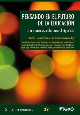 PENSANDO EN EL FUTURO DE LA EDUCACIÓN