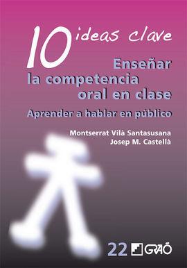 10 IDEAS CLAVE ENSEÑAR LA COMPETENCIA ORAL EN CLASE
