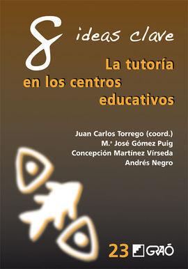 TUTORIA EN LOS CENTEOS EDUCATIVOS,LA 8 IDEAS CLAVE