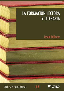 LA FORMACIÓN LECTORA Y LITERARIA