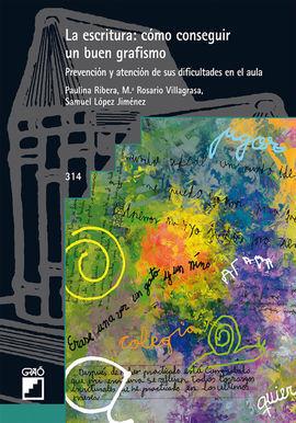 ESCRITURA:COMO CONSEGUIR UN BUEN GRAFISMO,LA