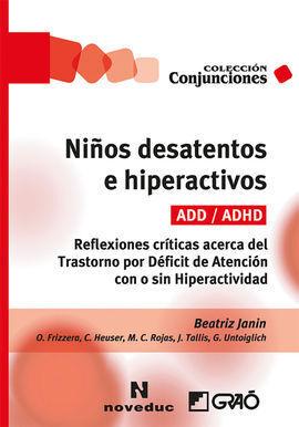 NIÑOS DESATENTOS E HIPERACTIVOS (ADD/ADHD)
