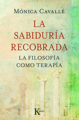 LA SABIDURIA RECOBRADA