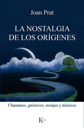 LA NOSTALGIA DE LOS ORGENES