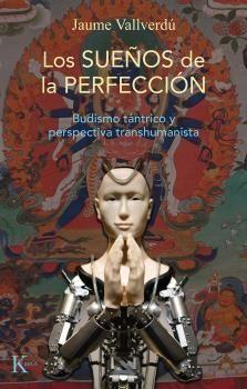LOS SUEÑOS DE LA PERFECCION