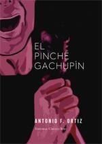 EL PINCHE GACHUPIN