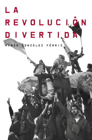 LA REVOLUCION DIVERTIDA    *** DEBATE ***