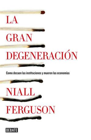 LA GRAN DEGENERACIÓN