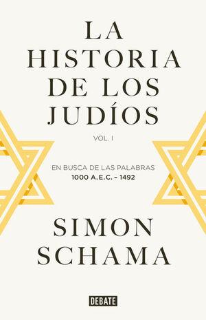 LA HISTORIA DE LOS JUDÍOS VOL. 1