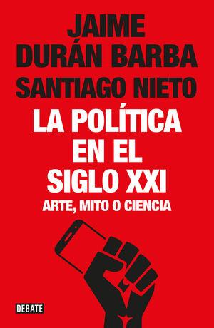 LA POLÍTICA EN EL SIGLO XXI