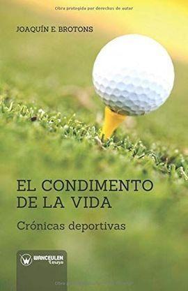CONDIMENTO DE LA VIDA CRONICAS DEPORTIVAS,EL