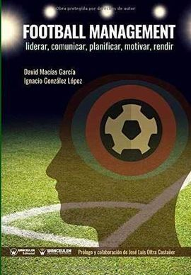 FOOTBALL MANAGEMENT LIDERAR COMUNICAR PLANIFICAR MOTIVAR RE