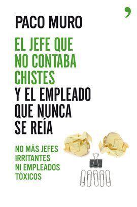 NO MAS JEFES IRRITANTES NI EMPLEADOS TOXICOS