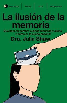 LA ILUSION DE LA MEMORIA