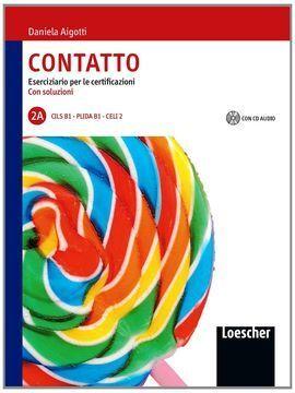 CONTATTO - 2 A  (ESERCIZIARIO PER LE CELI-CILS-PRIDA+SOLUZIONI+CD)  B1