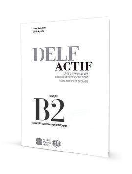 DELF ACTIF B2 TOUS PUBLICS GUIDE