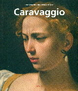 CARAVAGGIO (GRANDES MAESTROS DEL ARTE)